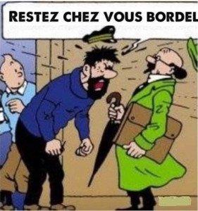 Restez chez vous Bordel !